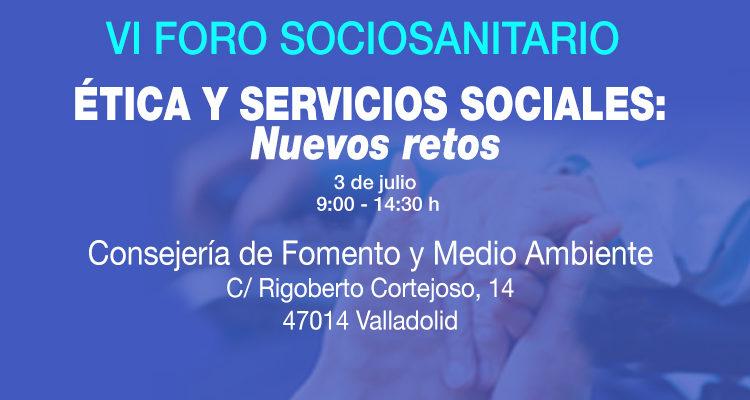 """Grupo SENDA organiza el VI Foro Sociosanitario: """"Ética y servicios sociales"""""""